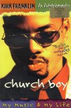 Product Image: Kirk Franklin - Church Boy: My Music & My Life