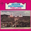 Product Image: The Jackson Southernaires - Too Late