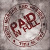 Product Image: Keith Morgan And Friends - Paid In Full