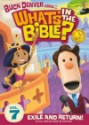 Product Image: What's In The Bible - 7. Exile And Return!