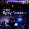 Stainless - Highly Favoured
