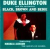 Product Image: Mahalia Jackson - Black, Brown And Beige (re-issue)