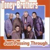 Product Image: The Toney Brothers - Just Passing Through