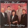 Product Image: The Wilburns - More Than Religion