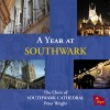 Product Image: The Boy Choristers and Lay Clerks of Southwark Cathedral Choir - A Year At Southwark