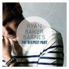 Ryan Baker Barnes - The Deepest Part