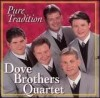 Product Image: Dove Brothers Quartet - Pure Tradition