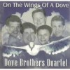 Product Image: Dove Brothers Quartet - On The Wings Of A Dove