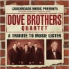 Product Image: Dove Brothers Quartet - A Tribute To Mosie Lister