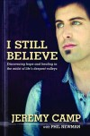 Product Image: Jeremy Camp with Phil Newman - I Still Believe