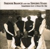 Product Image: Freddie Branch And The Singing Stars - Something Got A Hold On Me