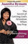 Product Image: Juanita Bynum - The Threshing Floor