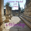 Product Image: Laverne Mitchell with Unity - i-Worship
