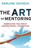 Product Image: Darlene Zschech - The Art Of Mentoring