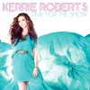 Product Image: Kerrie Roberts - Time For The Show