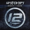Product Image: 12 Stones - Beneath The Scars