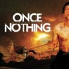 Product Image: Once Nothing - Earthmover