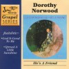 Product Image: Dorothy Norwood - He's A Friend (re-issue)