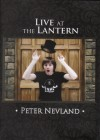 Product Image: Peter Nevland - Live At The Lantern