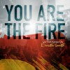Product Image: Dustin Smith - You Are The Fire: Live From Kansas City