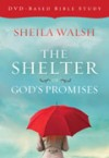 Product Image: Sheila Walsh - The Shelter Of God's Promises