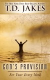 Product Image: TD Jakes - God's Provision For Your Every Need