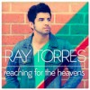 Product Image: Ray Torres - Reaching For The Heavens