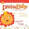 Product Image: Praise Baby - The Praise Baby Collection: Forever Reign