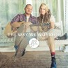 Product Image: FFH - The Way We Worship