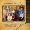 Product Image: Jeff & Sheri Easter, The Lewis Family, The Easter Brothers - We Are Family
