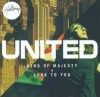 Hillsong United - King Of Majesty/Look To You
