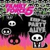 Family Force 5 - Keep The Party Alive EP