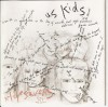 Product Image: Lifesavors - Us Kids (Key re-issue)