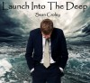 Product Image: Sean Croley - Launch Into The Deep