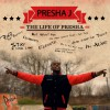 Product Image: Presha J - The Life Of Presha