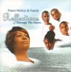 Product Image: Pastor McKay & Family - Reflections Through The Storm