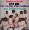 Product Image: Robert Blair And The Fantastic Violinaires - Sing With The Angels