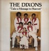 The Dixons - Take A Message To Heaven