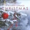 Product Image: Christopher Phillips, Luke Gambill - A Moment's Peace: Christmas