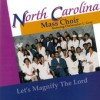 Product Image: The North Carolina Mass Choir ftg Christopher L Gray - Let's Magnify The Lord