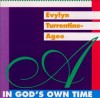 Product Image: Evelyn Turrentine-Agee - In God's Own Time