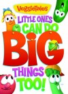 Product Image: Veggie Tales - Little Ones Can Do Big Things Too