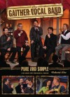 Product Image: Gaither Vocal Band - Pure And Simple Vol 1