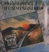 The Gospel Hummingbirds - Route 66 To Heaven