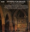 The London Evangelist Brass Choir - Hymns For Brass: 18 Of Your Favourite Hymns