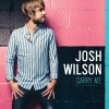 Product Image: Josh Wilson - Carry Me