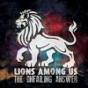 Product Image: Lions Among Us - The Unfailing Answer