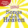 Product Image: KidSing! - Songs About Heaven