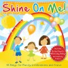 Shine On Me! - Shine On Me! (re-issue)