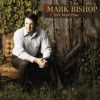 Product Image: Mark Bishop - I Still Need Him